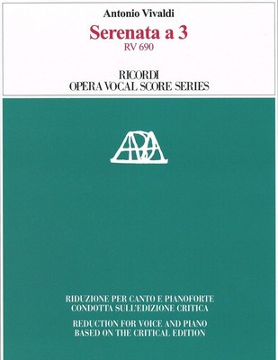 Serenata a3 RV 690 - Vocal Score - Reduction for Voice and Piano Based on the Critical Edition - Antonio Vivaldi - Classical Vocal Ricordi Vocal Score