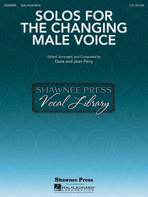 Solos for the Changing Male Voice - Various - Vocal Dave Perry|Jean Perry Shawnee Press Vocal Score Book