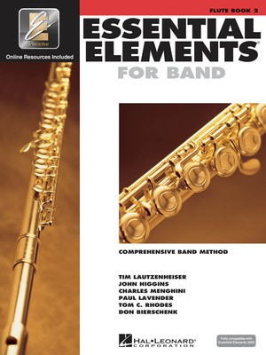 Essential Elements for Band - Book 2 with EEi - Flute - Flute Charles Menghini|Donald Bierschenk|John Higgins|Paul Lavender|Tim Lautzenheiser|Tom C. Rhodes Hal Leonard /CD - Adlib Music