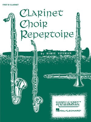 Clarinet Choir Repertoire - Full Score - Various - Clarinet Himie Voxman Rubank Publications Clarinet Ensemble Score