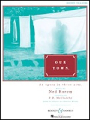 Our Town - Ned Rorem - Boosey & Hawkes Vocal Score