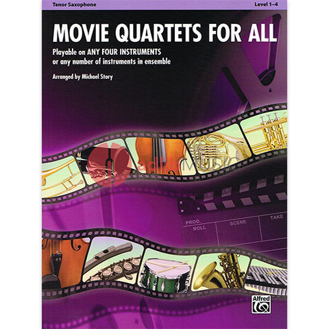 Movie Quartets for All - Tenor Saxophone Quartet by Story Alfred 33541
