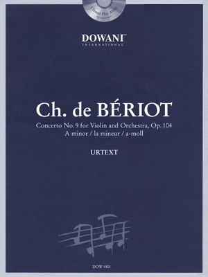 BÃ_©riot: Concerto No. 9, Op. 104 in A Minor - for Violin and Orchestra - Charles August de Beriot - Cello Dowani Editions /CD