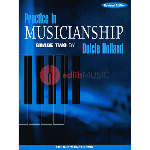 Practice In Musicianship Grade Two - Dulcie Holland EMI Music Publishing