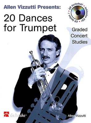 20 Dances for Trumpet - Graded Concert Studies - Allen Vizzutti - Trumpet De Haske Publications Trumpet Solo /CD - Adlib Music