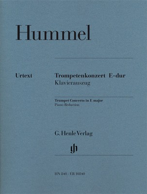 Trumpet Concerto in E major - Parts for Trumpet in E, E flat, C and B flat - Johann Nepomuk Hummel - Trumpet G. Henle Verlag