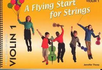 A Flying Start for Strings - Violin 1 - Jennifer Thorp