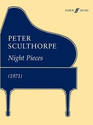 Sculthorpe - Night Pieces - Piano Faber Music 0571503691