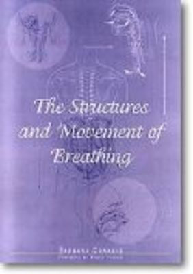 The Structures and Movement of Breathing - Barbara Conable|James Jordan GIA Publications