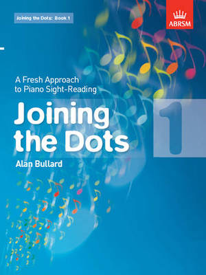 Joining the Dots, Book 1 (piano) - A Fresh Approach to Piano Sight-Reading - Alan Bullard - Piano ABRSM Piano Solo - Adlib Music