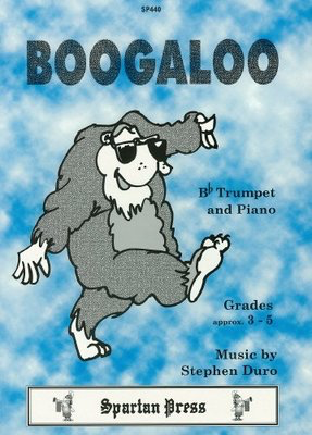 Boogaloo - Stephen Duro - Trumpet Spartan Press