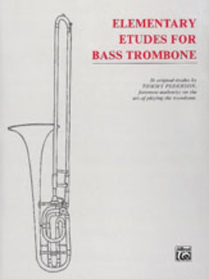 Etudes for Bass Trombone - Tommy Pederson - Bass Trombone Alfred Music