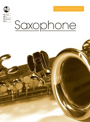 Saxophone Technical Work Book - 2008 edition - Saxophone AMEB - Adlib Music