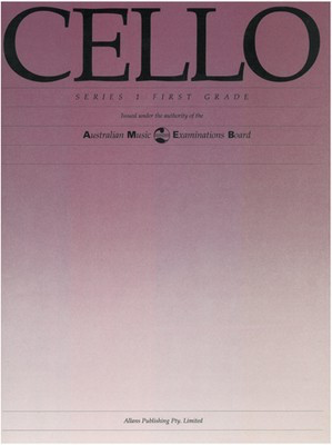 Cello Series 1 - First Grade - Cello AMEB