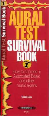 Aural Test Survival Book - Grade 1 - Caroline Evans - Edition Peters