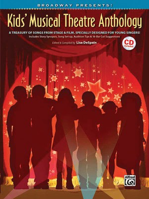 Broadway Presents! Kids' Musical Theatre Anthology - A Treasury of Songs from Stage & Film, Specially Designed for Young - Vocal Hal Leonard Accompaniment CD /CD