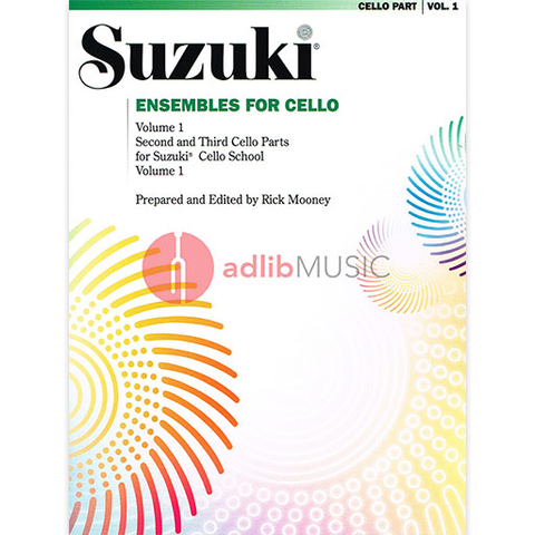 Suzuki Cello School - Ensembles for Cello Volume 1 - Mooney Rick - Summy Birchard