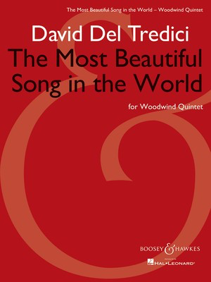 The Most Beautiful Song in the World - Woodwind Quintet - David Del Tredici - Boosey & Hawkes Woodwind Quintet Score/Parts