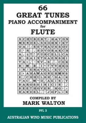 66 Great Tunes - Piano Accompaniment for Flute - Flute Mark Walton Australian Wind Music Publications Piano Accompaniment