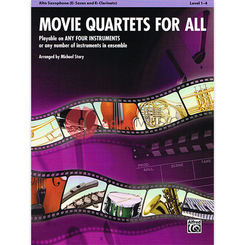 Movie Quartets for All - Alto Saxophone Quartet by Story Alfred 33540