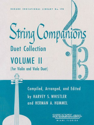String Companions, Volume 2 - Violin and Viola Duet Collection Published in Score Form - Viola|Violin Harvey S. Whistler|Herman Hummel Rubank Publications String Duo