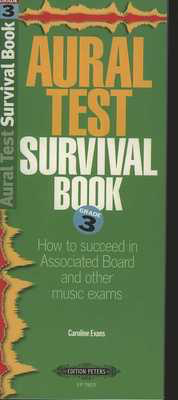 Aural Test Survival Book - Grade 3 - Caroline Evans - Edition Peters