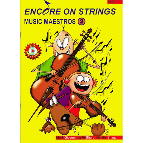 Music Maestros Encore on Strings Volume 2 - Violin/Audio Access Online by Gibson/Sharp/Sharp Accent Publishing  MMCK02V