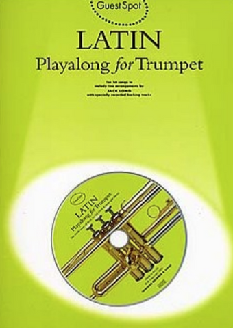 GUEST SPOT - LATIN PLAYALONG FOR TRUMPET - BOOKCD - Music Sales
