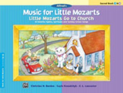 Little Mozarts Go To Church Sacred Bk 3 And 4 - 10 Favorite Hymns, Spirituals and Sunday School Songs - Piano Christine H. Barden|E. L. Lancaster|Gayle Kowalchyk Alfred Music