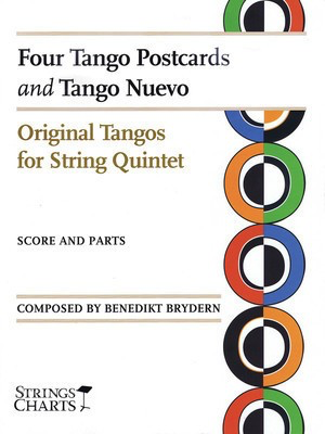 Four Tango Postcards and Tango Nuevo - Original Tangos for String Quintet String Charts Series - B. Brydern String Letter Publishing String Quintet Score/Parts
