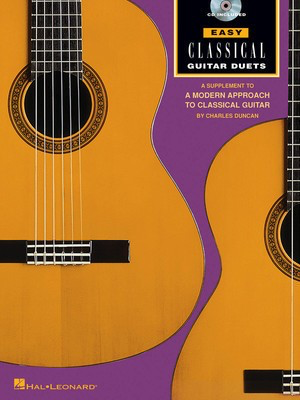 Easy Classical Guitar Duets - Book/CD Pack - Guitar Charles Duncan Various Authors Hal Leonard Guitar Duet /CD