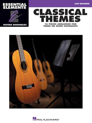 Classical Themes - 16 Pieces - Arranged for Three or More Guitarists, Essential Elements Guitar - Various - Guitar Hal Leonard Guitar Ensemble