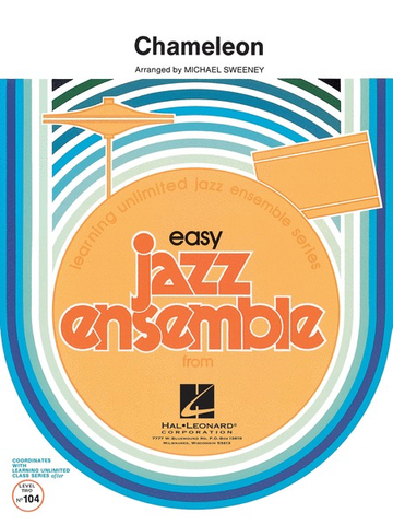 Chameleon - Easy Jazz Ensemble Series Grade 2 - Herbie Hancock arranged Michael Sweeney - Hal Leonard Score/Parts