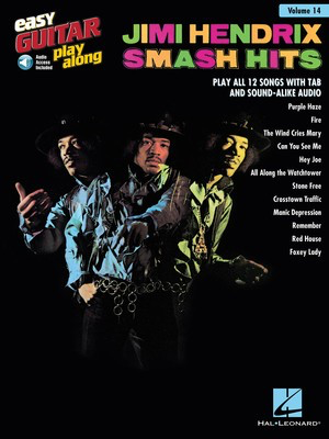 Jimi Hendrix - Smash Hits - Easy Guitar Play-Along Volume 14 - Guitar Hal Leonard Easy Guitar TAB Sftcvr/Online Audio