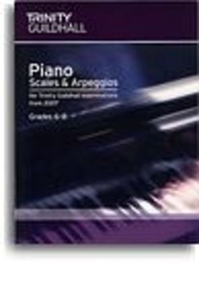 Piano Scales & Arpeggios: Grades 6-8 - for Trinity College London exams from 2007 - Piano Trinity College London