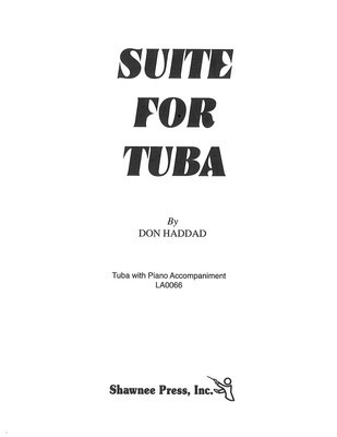 Suite for Tuba - Tuba in C (B.C.) and Piano - Don Haddad - Tuba Shawnee Press