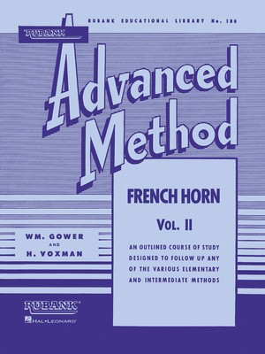 Rubank Advanced Method - French Horn in F or E-flat, Vol. 2 - French Horn|Mellophone|Eb Tenor Horn Rubank Publications