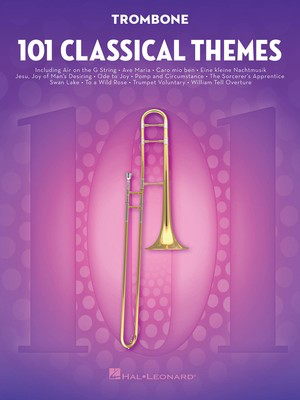 101 Classical Themes for Trombone - Various - Trombone Hal Leonard