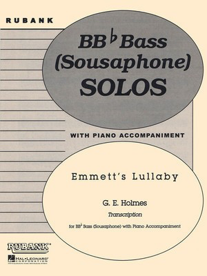 Emmett's Lullaby - Tuba Solo in C (B.C.) with Piano - Grade 4.5 - G.E. Holmes - Tuba Rubank Publications