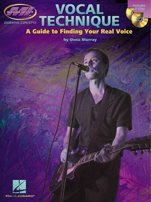 Vocal Technique - A Guide to Finding Your Real Voice - Book with Two CDs - Dena Murray - Vocal Musicians Institute Press /CD