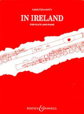 In Ireland - Fantasy - Hamilton Harty - Flute Boosey & Hawkes