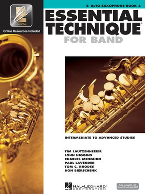 Essential Technique for Band Book 3 - Eb Alto Saxophone/EEi Online Resources by Menghini/Bierschenk/Higgins/Lavender/Lautzenheiser/Rhodes Hal Leonard 862623