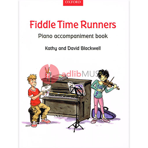 Fiddle Time Runners Piano Accompaniment Book - David & Kathy Blackwell