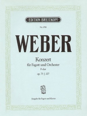 Concerto in F major Op. 75 - for Bassoon and Piano - Carl Maria von Weber - Bassoon Breitkopf & Hartel
