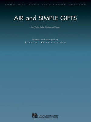 Air and Simple Gifts - Violin, Cello, Clarinet and Piano (Set) - John Williams - Hal Leonard Quartet Score/Parts