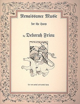 Renaissance Music for the Harp - Harp Deborah Friou Hal Leonard