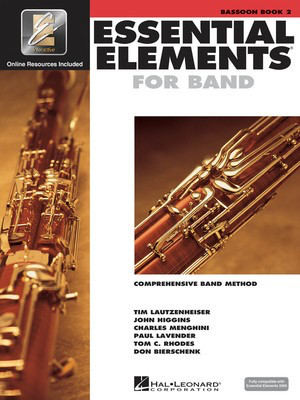 Essential Elements for Band - Book 2 with EEi - Bassoon - Bassoon Charles Menghini|Donald Bierschenk|John Higgins|Paul Lavender|Tim Lautzenheiser|Tom C. Rhodes Hal Leonard /CD - Adlib Music