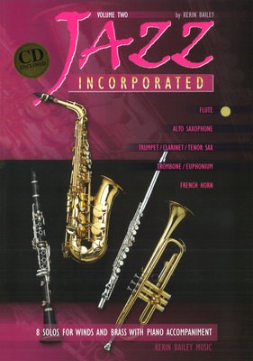Jazz Incorporated Volume 2 - for Flute, Book & CD - Kerin Bailey - Flute Kerin Bailey Music /CD - Adlib Music