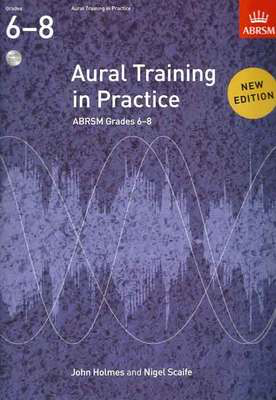 Aural Training in Practice, ABRSM Grades 68, with 3 CDs - New edition - John Holmes|Nigel Scaife - ABRSM /CD - Adlib Music