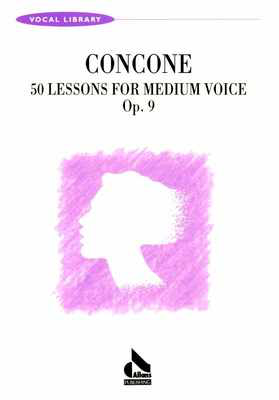 50 Lessons Op. 9 Medium Voice - Giuseppe Concone - Classical Vocal All Music Publishing